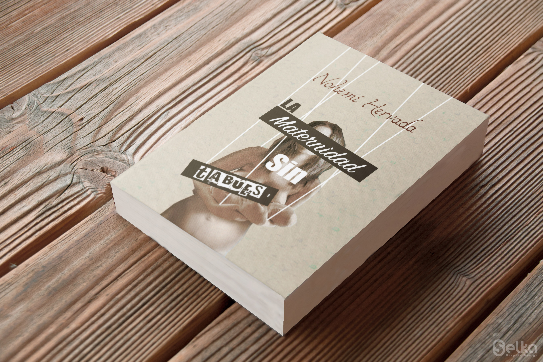 La Maternidad sin Tabúes- mi libro